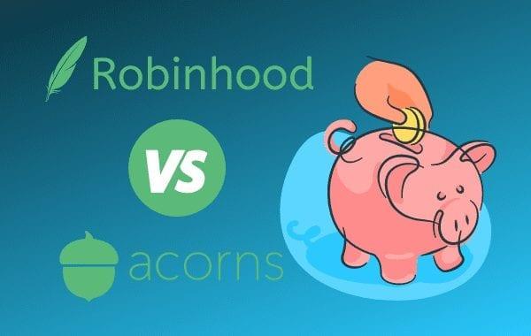 robinhood vs acorns